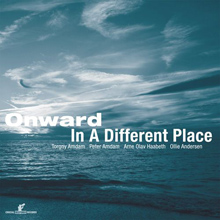 ONWARD – In A Different Place LP out now
